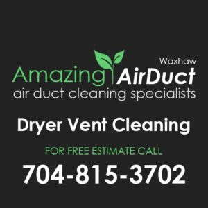 Dryer Vent Cleaning Waxhaw NC